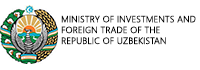 MINISTRY OF INVESTMENTS AND FOREIGN TRADE OF THE REPUBLIC OF UZBEKISTAN